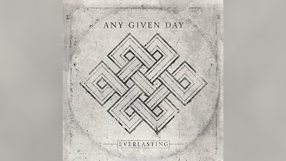 Any Given Day EVERLASTING