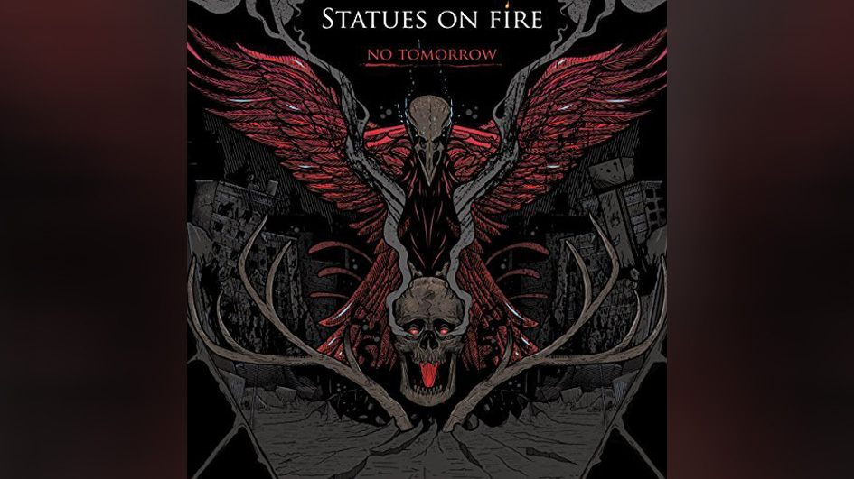 Statues On Fire NO TOMORROW