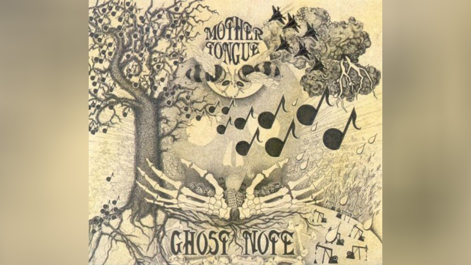 Mother Tongue GHOST NOTES