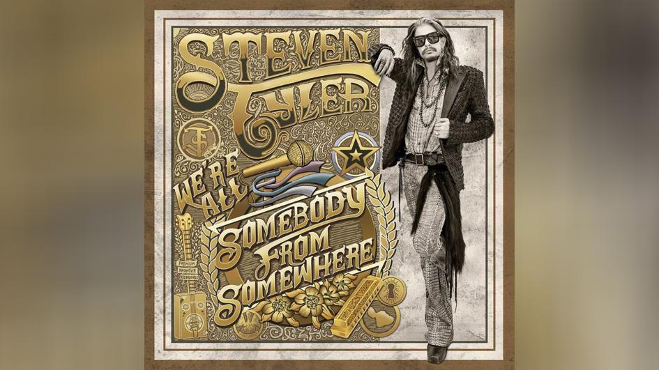 Steven Tyler WERE ALL SOMEBODY FROM SOMEWHERE