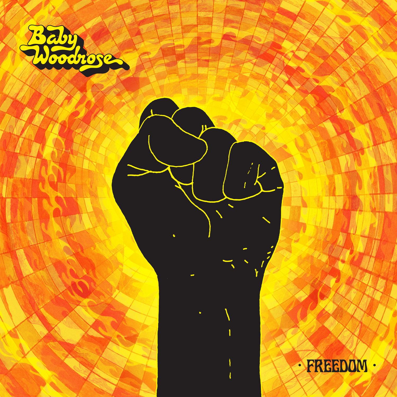 Das neue Baby Woodrose-Album FREEDOM.