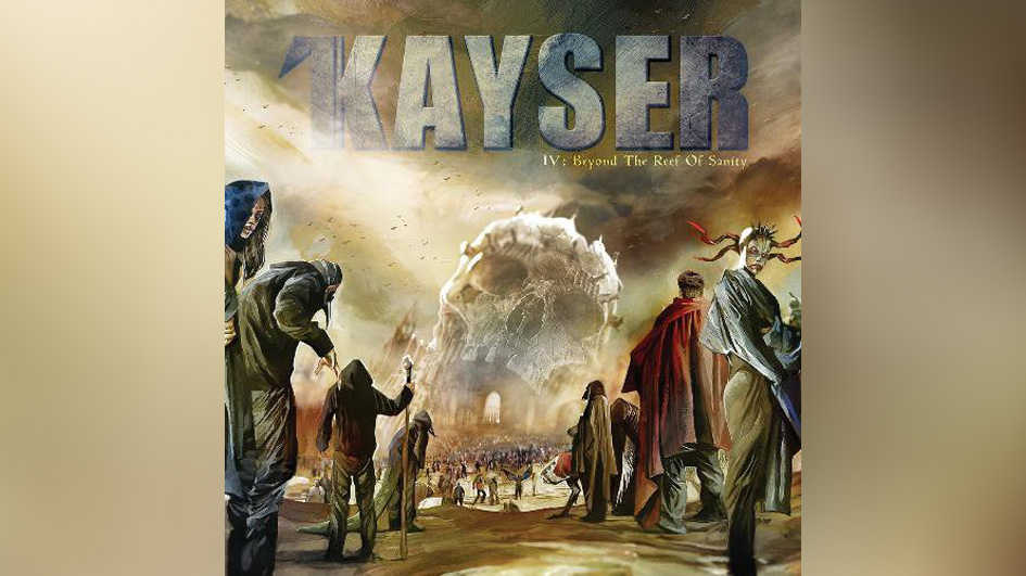 Kayser IV BEYOND THE REEF OF SANITY