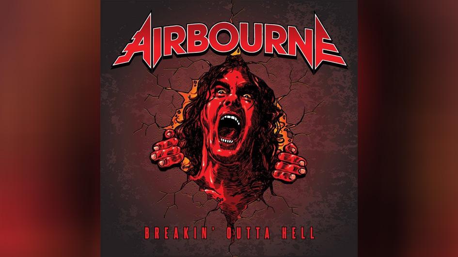 Airbourne BREAKIN' OUTTA HELL