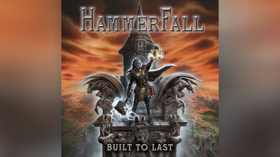 Hammerfall veröffentlichen am 4.11. BUILT TO LAST