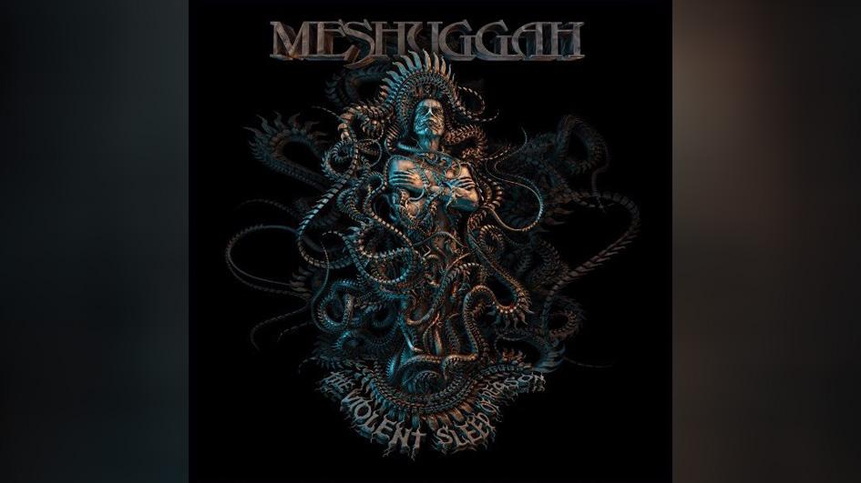 Meshuggah veröffentlichen am 7.10. THE VIOLENT SLEEP OF REASON