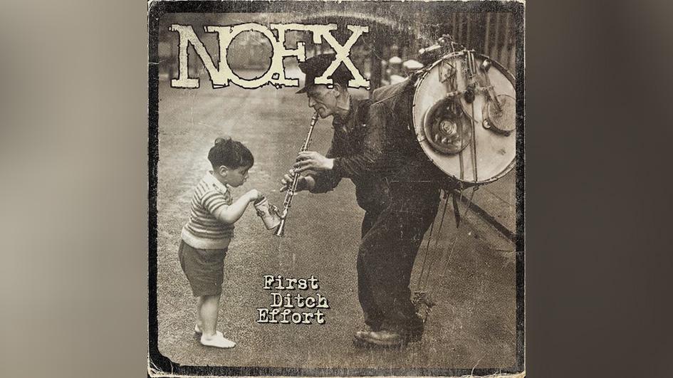 Nofx FIRST DIRCH EFFORT