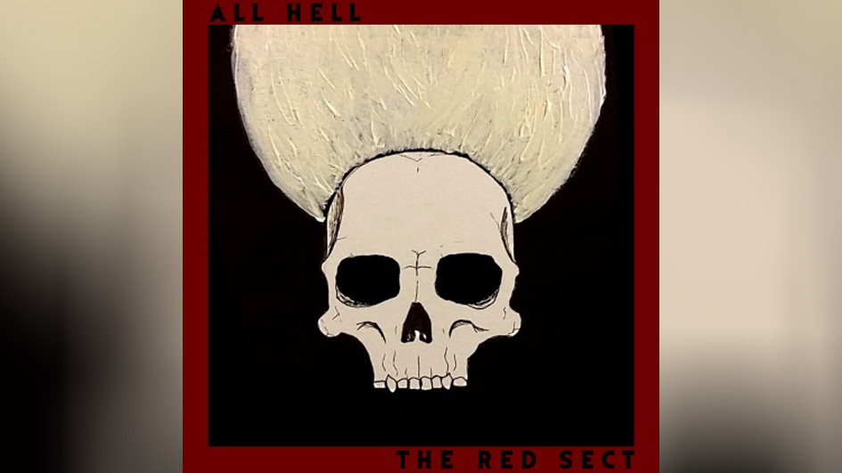 All Hell THE RED SECT