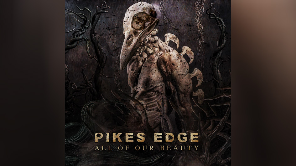 Pikes Edge ALL OF OUR BEAUTY