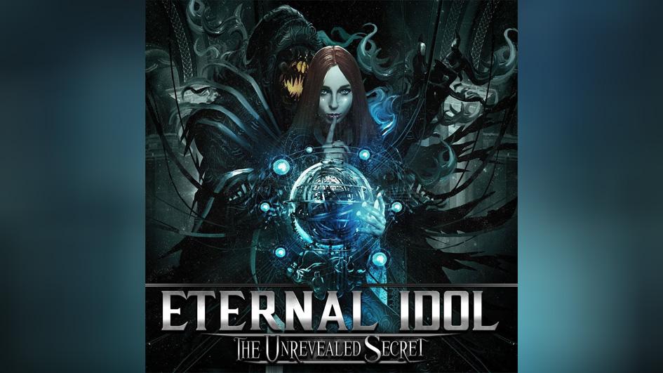 Eternal Idol THE UNREVEALED SECRET