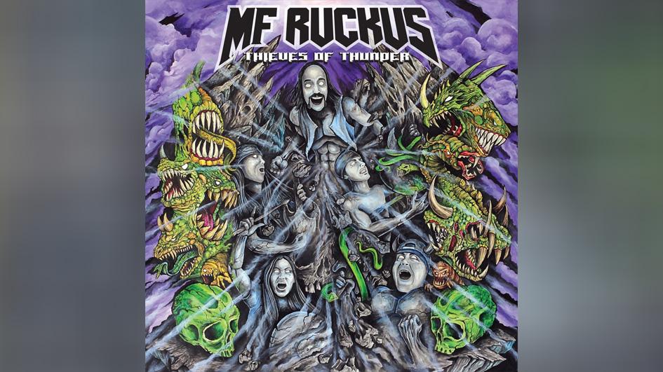 MF Ruckus THIEVES OF THUNDER