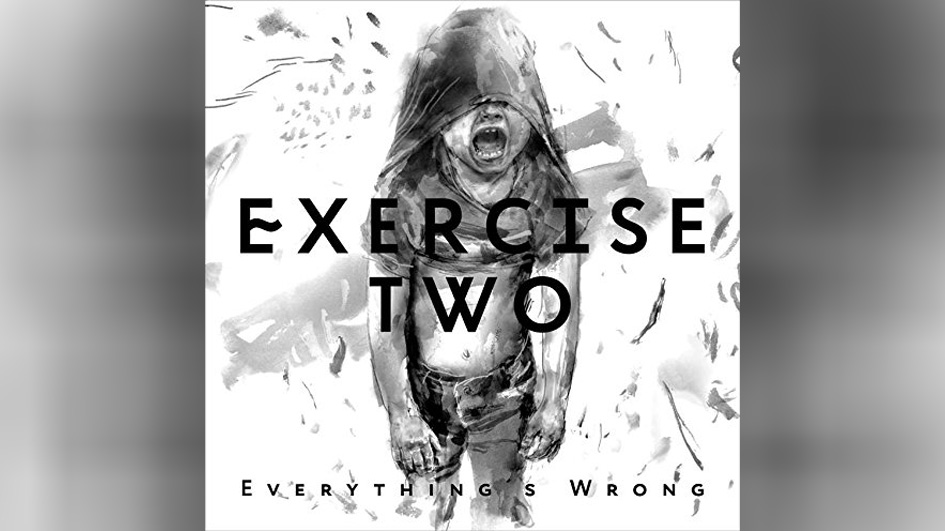 Exercise Two EVERYTHING'S WRONG