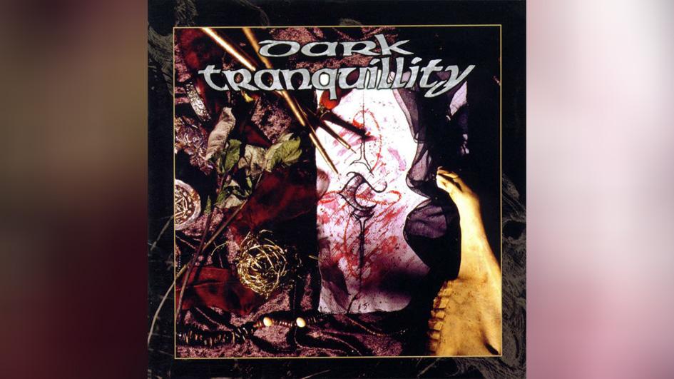Dark Tranquillity DARK TRANQUILLITY