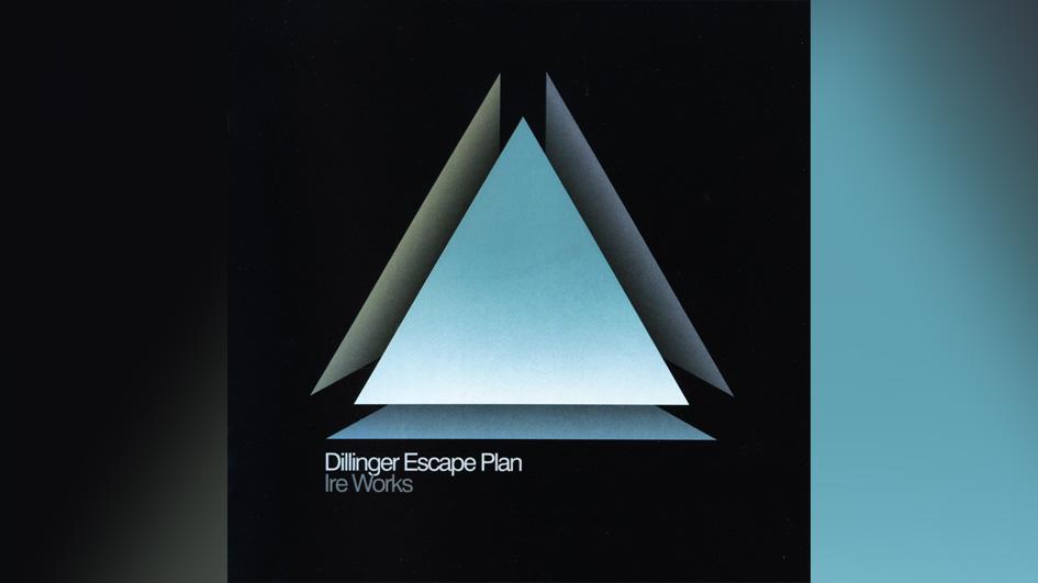 Dillinger Escape Plan THE IRE WORKS