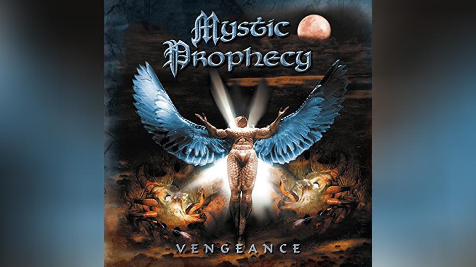 Mystic Prophecy VENGEANCE