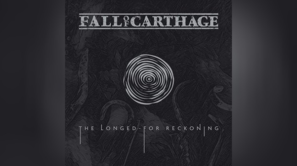 Fall Of Carthage THE LONGED-FOR RECKONING
