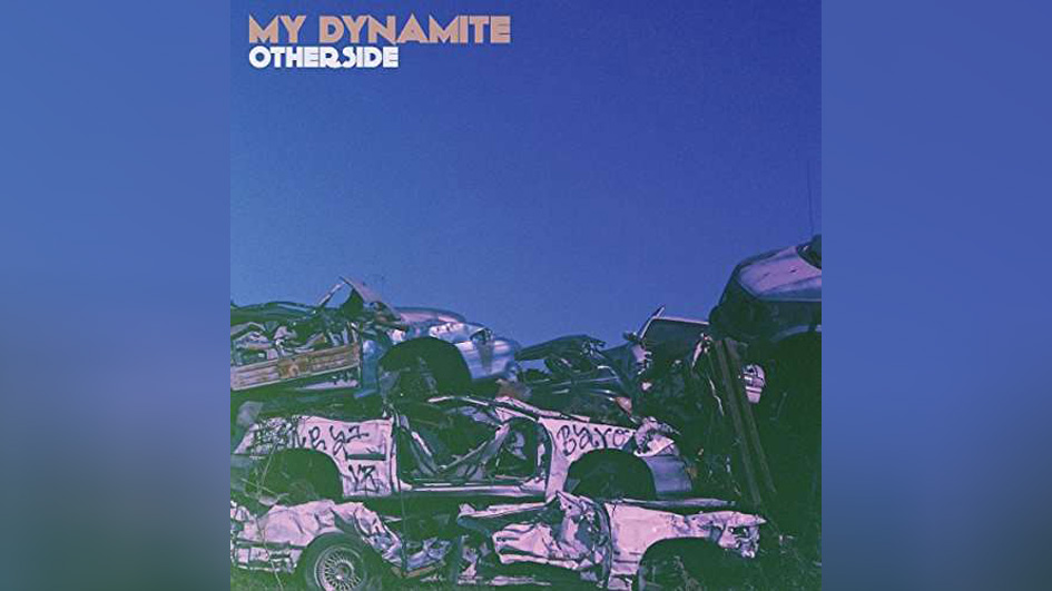 My Dynamite OTHERSIDE