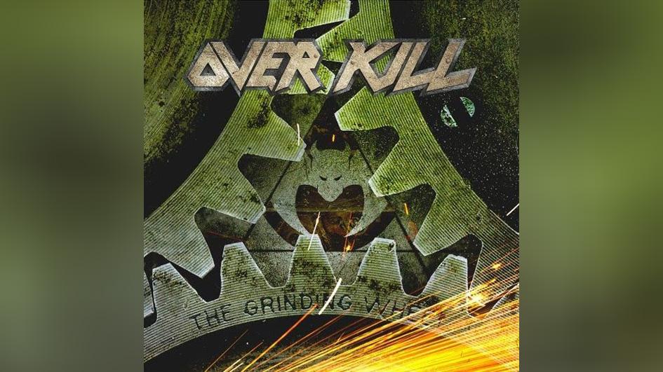 Platz 2: Overkill THE GRINDING WHEEL