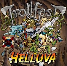 Platz 4: Trollfest HELLUVA ø 2,62