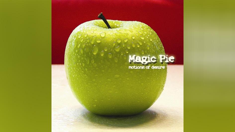 Magic Pie MOTIONS OF DESIRE