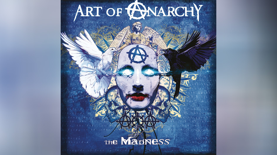 Art Of Anarchy THE MADNESS