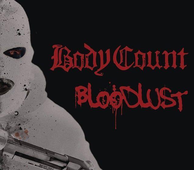 Platz 2: Body Count BLOODLUST