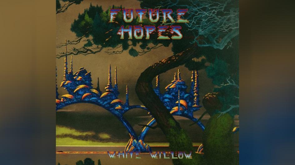 White Willow FUTURE HOPES