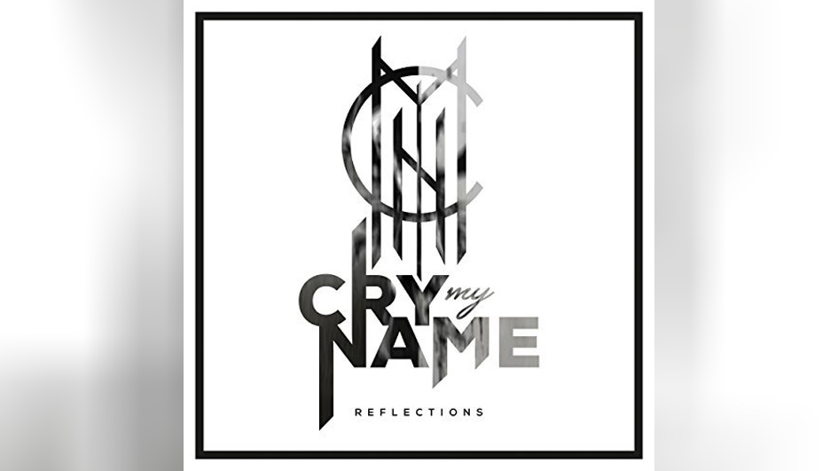 Cry My Name REFLECTIONS