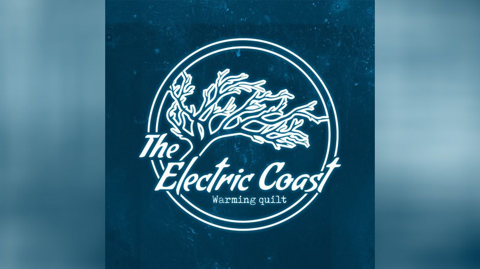 Electric Coast, The WARMING QUILT