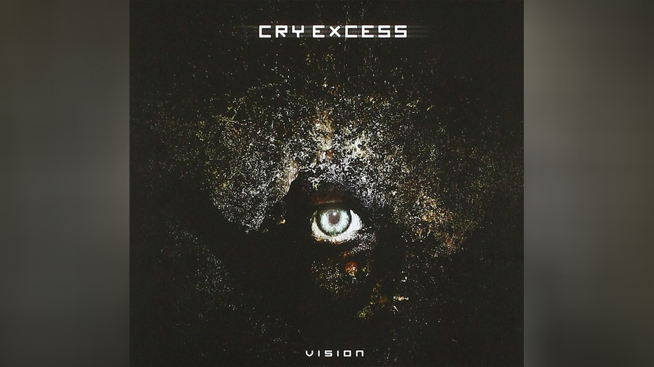 Cry Excess VISION