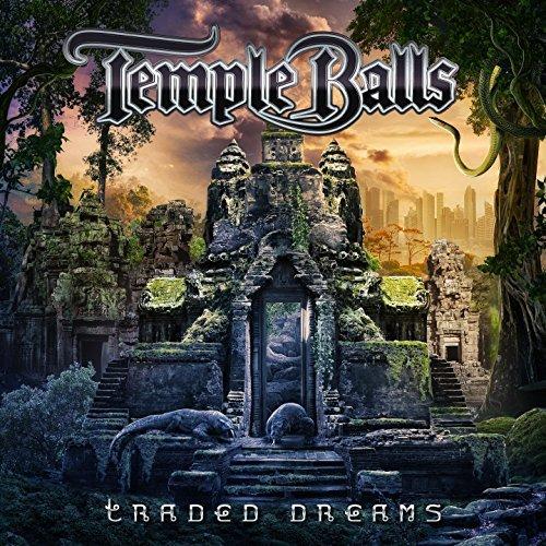 Temple Balls TRADED DREAMS