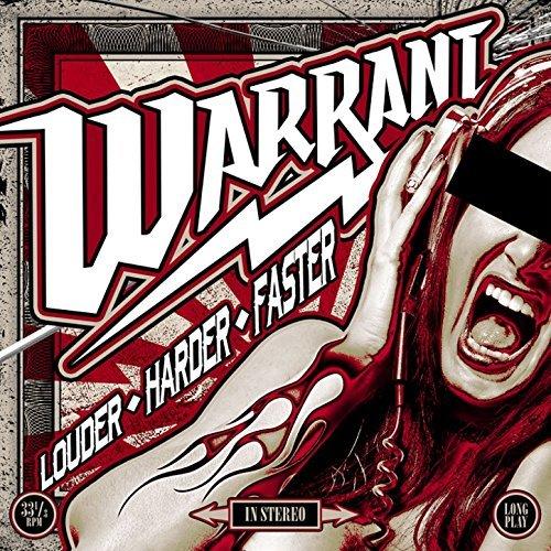 Warrant LOUDER HARDER FASTER
