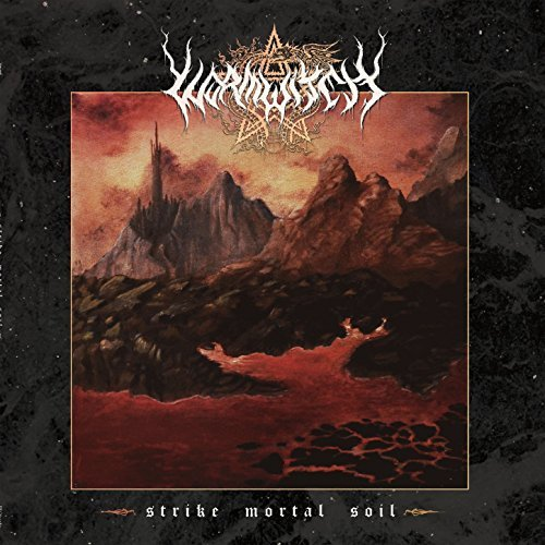 Wormwitch STRIKE MORTAL SOIL