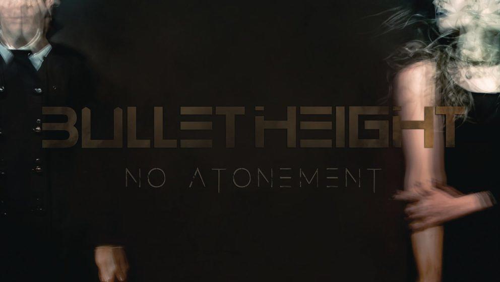 Bullet Height NO ATONEMENT