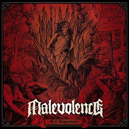 Malevolence SELF SUPREMACY