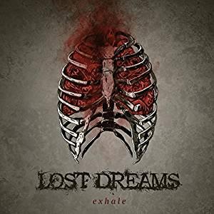 Lost Dreams EXHALE