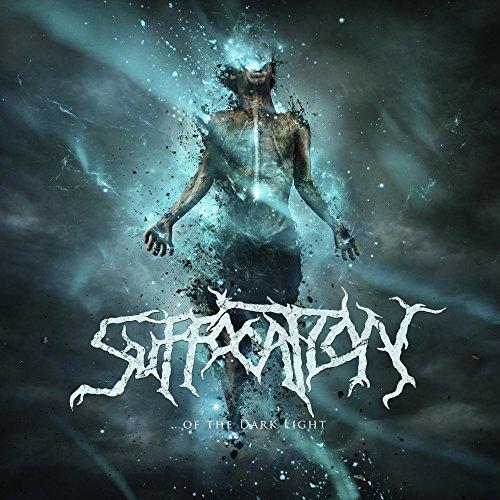 Suffocation ... OF THE DARK LIGHT