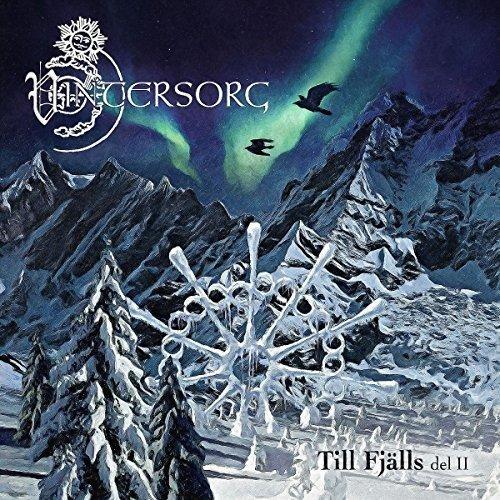Vintersorg TILL FJÄLLS DEL II