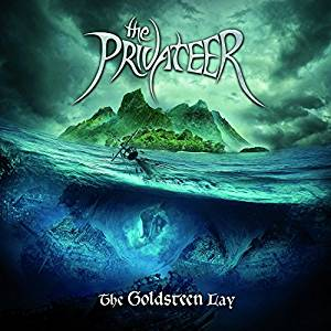 The Privateer THE GOLDSTEEN LAY