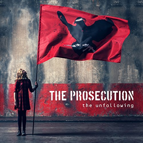 The Prosecution THE UNFOLLOWING