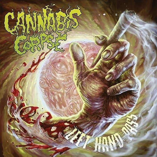 Cannabis Corpse LEFT HAND PASS