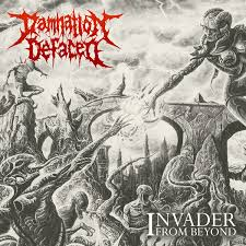 Damnation Defaced INVADER FROM BEYOND
