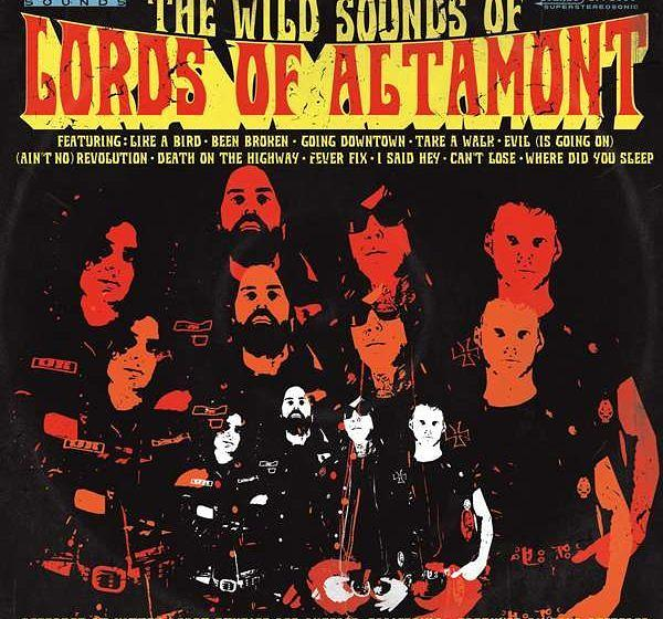 The Lords Of Altamont THE WILD SOUNDS OF LORDS OF ALTAMONT