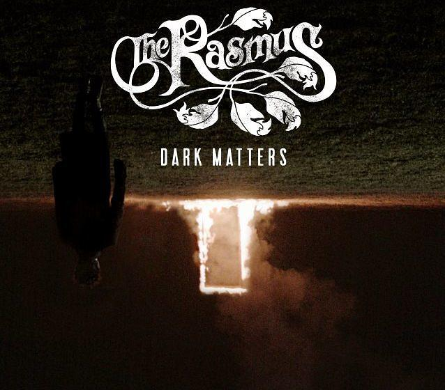 The Rasmus DARK MATTERS