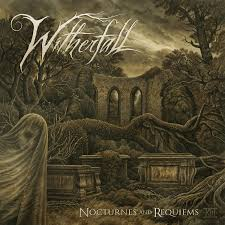 Witherfall NOCTURNES AND REQUIEMS