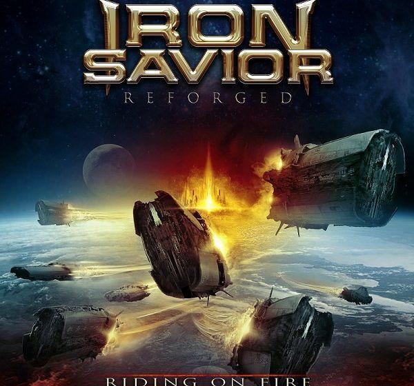 Iron Savior REFORGED - RIDING ON FIRE
