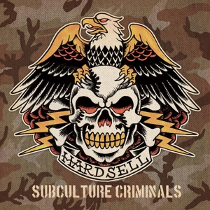 Hardsell SUBCULTURE CRIMINALS