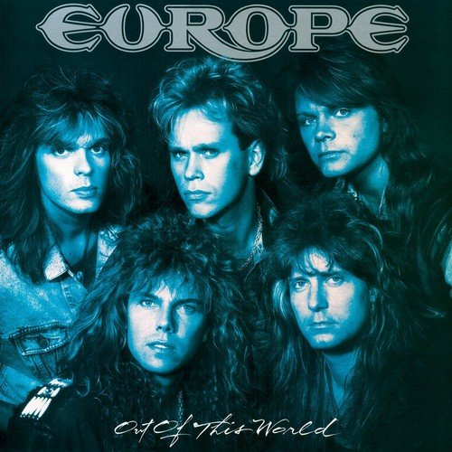 Europe – OUT OF THIS WORLD