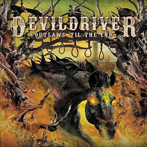 Devildriver OUTLAWS 'TIL THE END