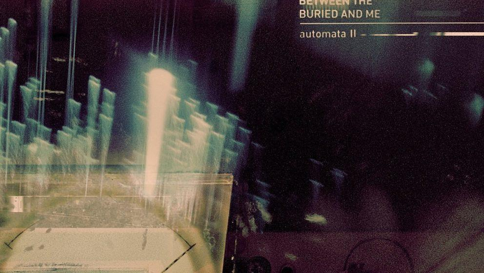 6: Between The Buried And Me AUTOMATA II