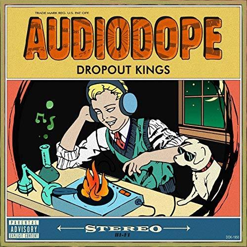 Dropout Kings AUDIODOPE